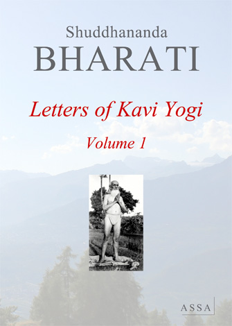 Letters of Kavi Yogi vol. 1