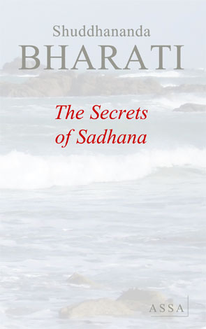 The secret of Sadhana